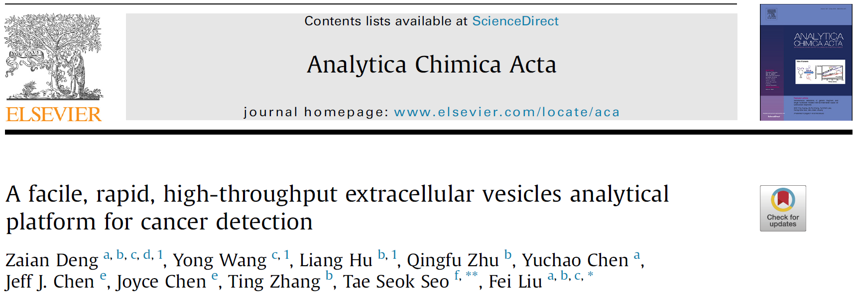 Zaian Deng, Yong Wang , Liang Hu, et al. A facile, rapid, high-throughput extracellular vesicles analytical platform for cancer detection. Analytica Chimica Acta 1138 (2020) 132e140.