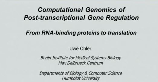 Computational Genomics of Post-Transcriptional Gene Regulation--Uwe Ohler图